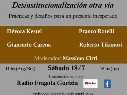 Invito all'incontro Desinstitucionalización, otra via