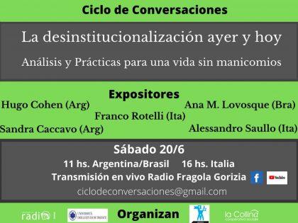 """Terzo incontro del Ciclo de conversaciones """"La deistituzionalización ayer y hoy. Análisis y prácticas para una vida sin manicomios"""""""