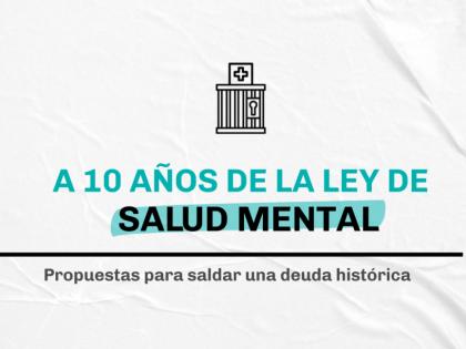A 10 anni dalla Ley Nacional de Salud Mental in Argentina